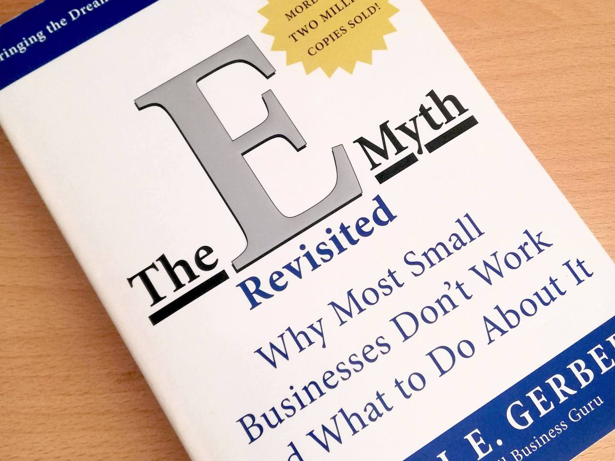 E- Myth Revisited by Michael Gerber - Book review